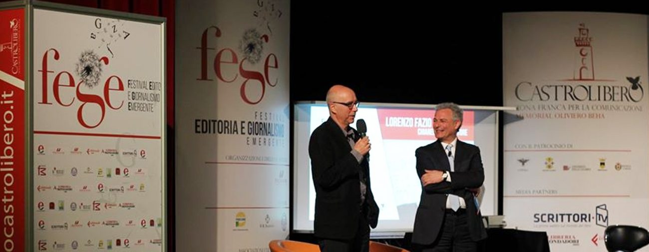 Lorenzo Fazio di Chiarelettere e Piero Muscari sul palco di Fege