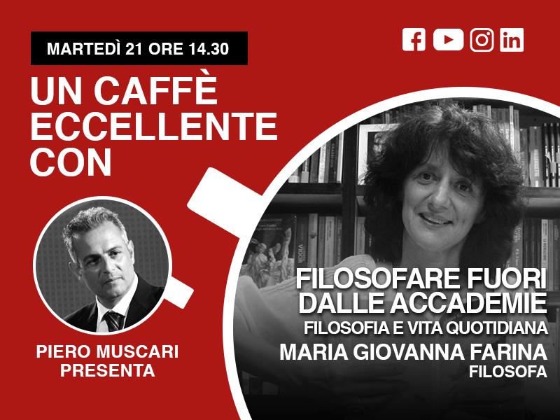 Maria Giovanna Farina: un caffè eccellente.. Live 21 Aprile