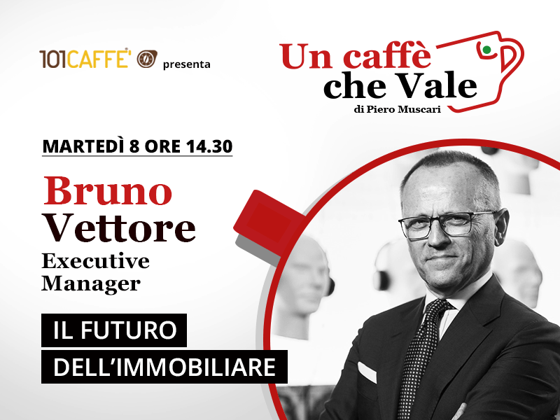 Un caffè che vale con Bruno Vettore- diretta martedì 8 Settembre