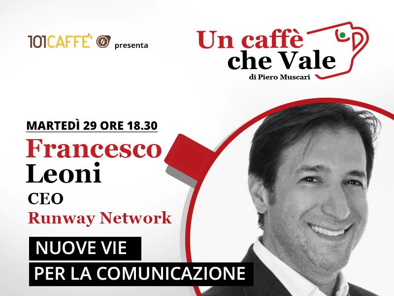 Francesco Leoni, un caffè che vale del 29 settembre