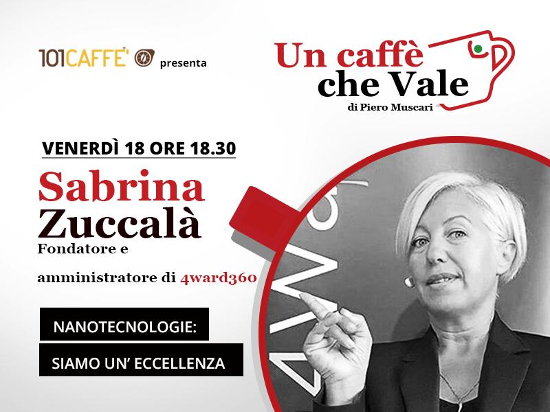 Un caffè che vale con Sabrina Zuccalà, diretta del 18 Settembre