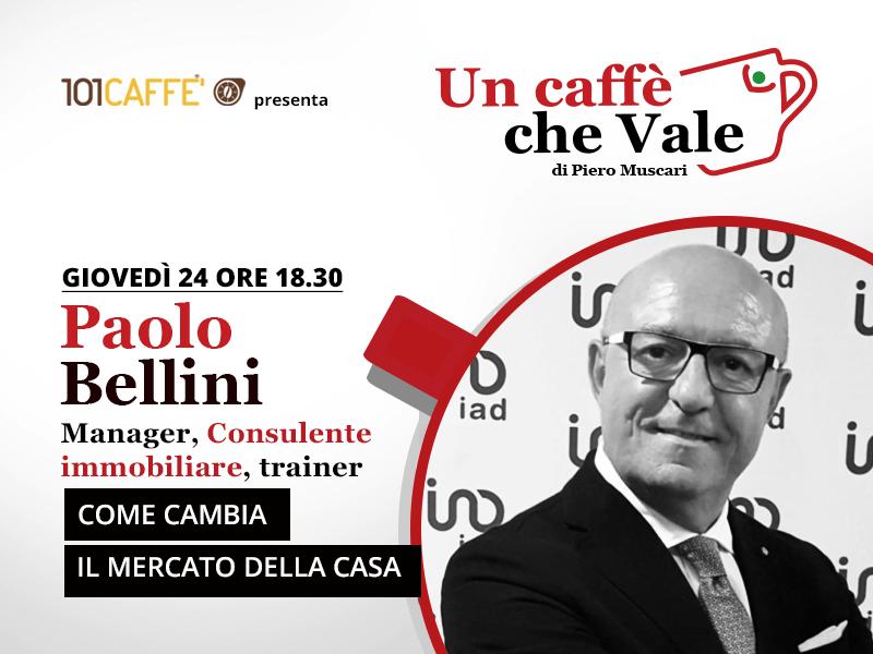 Un caffè che vale con Poalo Bellini- live del 24 Settembre