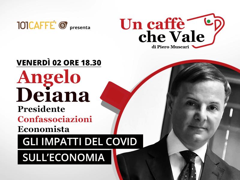 Un caffè che vale con Angelo Deiana. Live del 2 Ottobre 2020