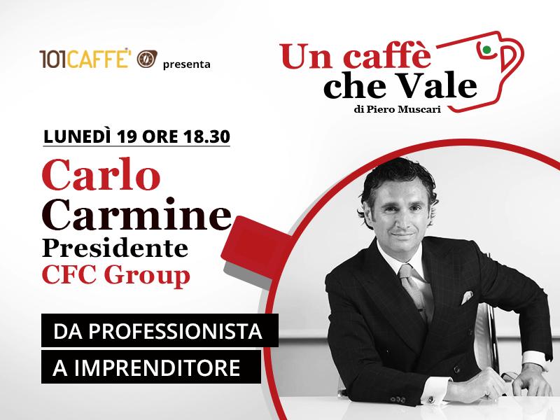 Un caffè che vale con Carlo Carmine