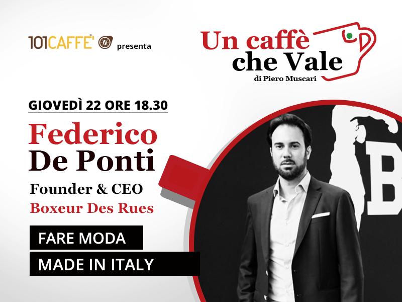 Un caffè che vale con Federico Ponti - live il 22 Ottobre