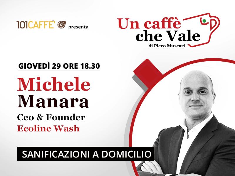 Un caffè che vale con Michele Manara- Live del 29 Ottobre