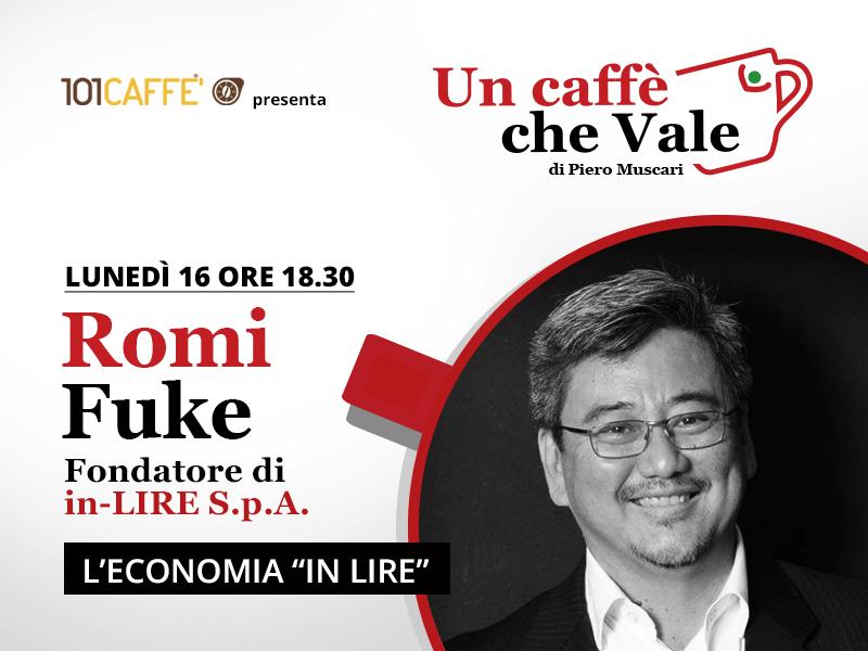 """Romi Fuke, fondatore del Circuito in-Lire, è mio ospite nella puntata di """"un caffè che vale"""" del 16 Novembre."""