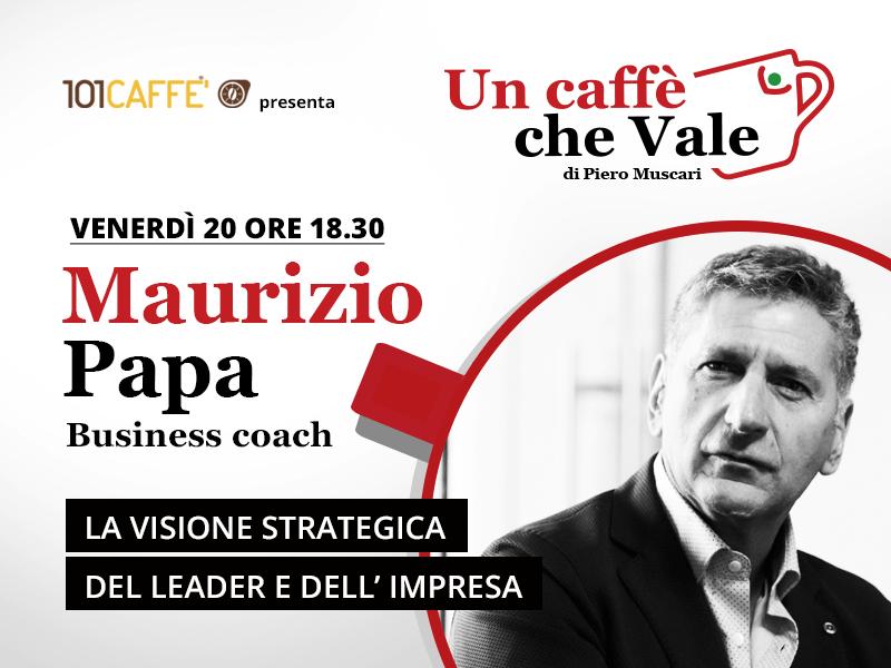 """Maurizio Papa, Business coach e formatore motivazionale, è mio ospite nella puntata di """"un caffè che vale"""" del 20 Novembre"""