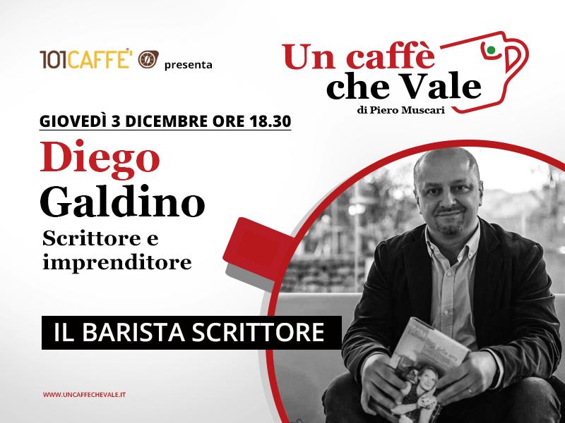 Diego Galdino - un caffe che vale d- Puntata del 3 Dicembre