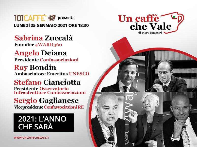 2021: l'anno che sarà … Sabrina Zuccalà, Angelo Deiana, Ray Bondin, Stefano Cianciotta, Sergio Gaglianese sono i protagonisti della prossima puntata di #uncaffechevale