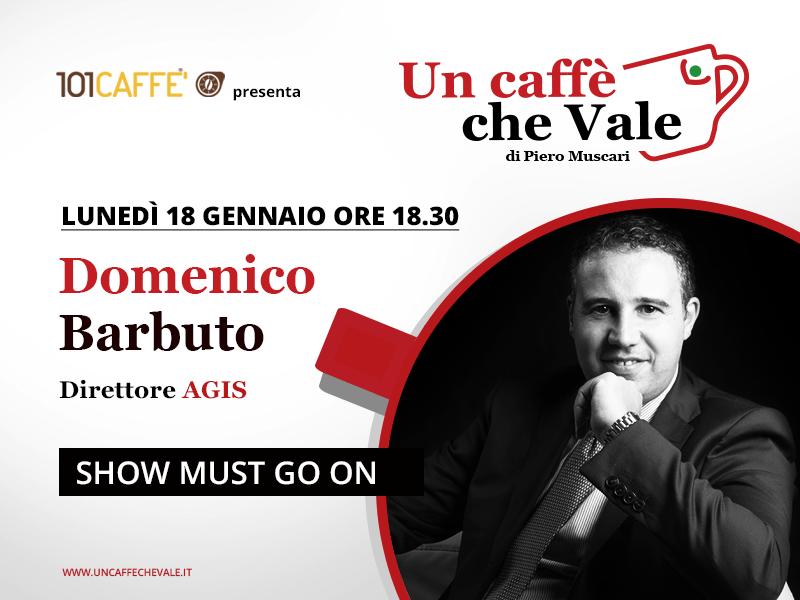 Un caffè che vale con Domenico Barbuto