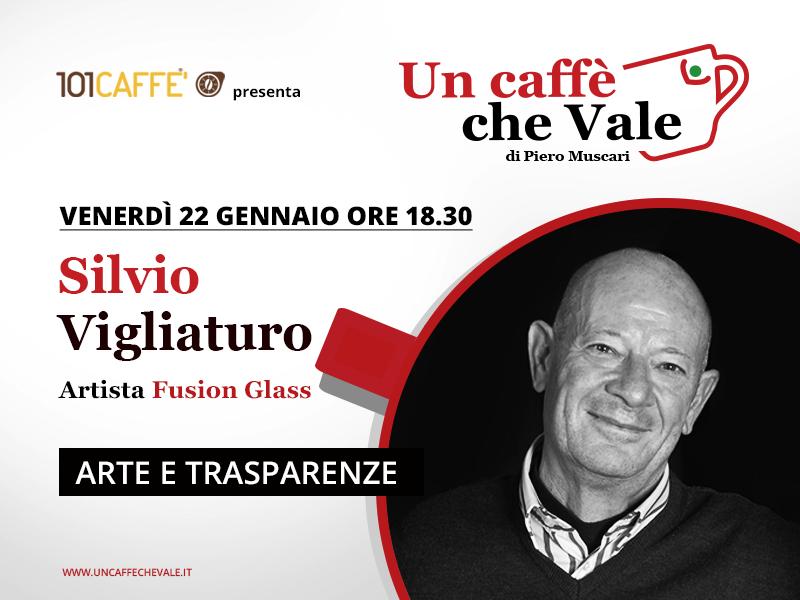 Silvio Vigliaturo - un caffè che vale del 22 Gennaio