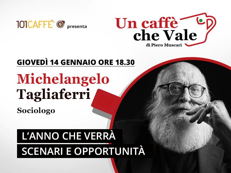 L'anno che verrà: scenari e opportunità. …con Michelangelo Tagliaferri