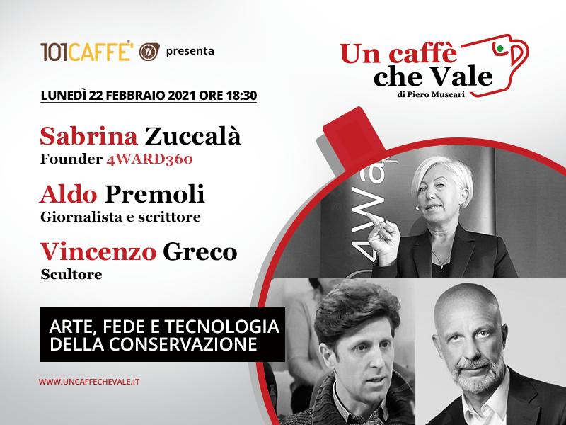 Sabrina Zuccalà, Vincenzo Greco, Aldo Premoli- un caffè che vale del 22 Febbraio