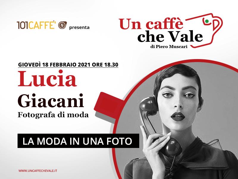 Un caffè che vale con Lucia Giacani - puntata del 18 Febbraio