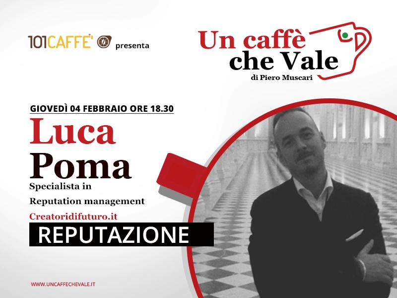 Un caffè che vale con Luca Poma - Live del 4 Febbraio