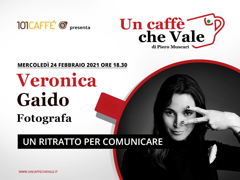 Un caffè che vale con Veronica Gaido - 24 febbriao