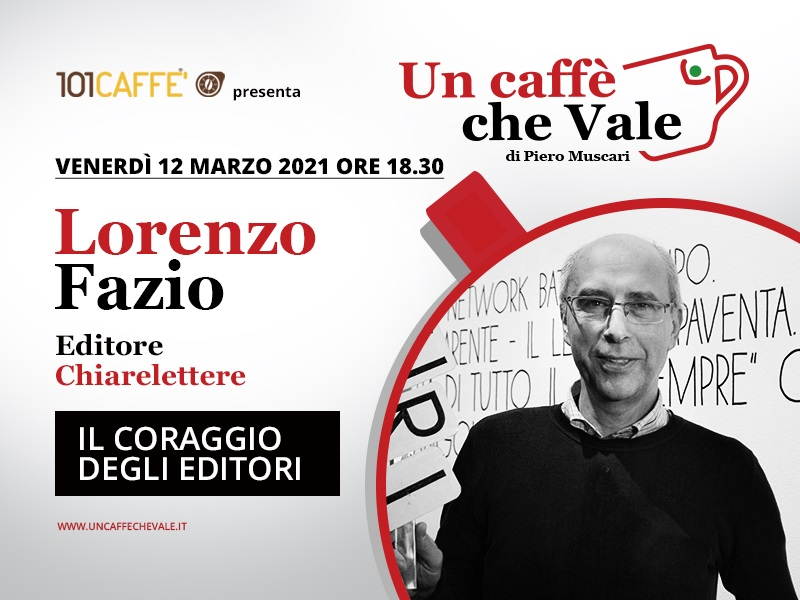 Un Caffè che Vale con Lorenzo Fazio